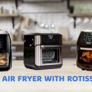 Best Air Fryer With Rotisserie