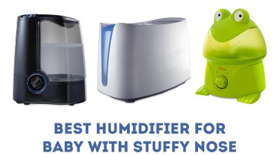 Best Humidifiers for Baby with Congestion